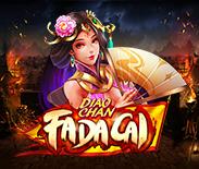 Diao Chan Fa Da Cai